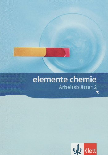 Elemente Chemie Arbeitsblätter 2. Sekundarstufe