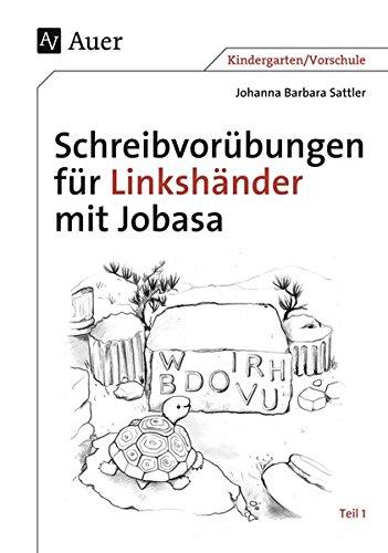 Schreibvorübungen für Linkshänder mit Jobasa: Teil 1