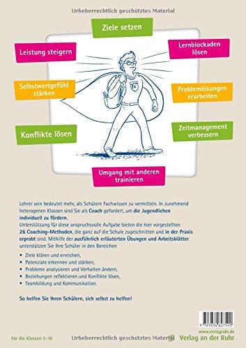 Lehrer coachen Schüler: Methoden und Arbeitsblätter zu Selbstreflexion, Persönlichtsentwicklung und positivem Denken -